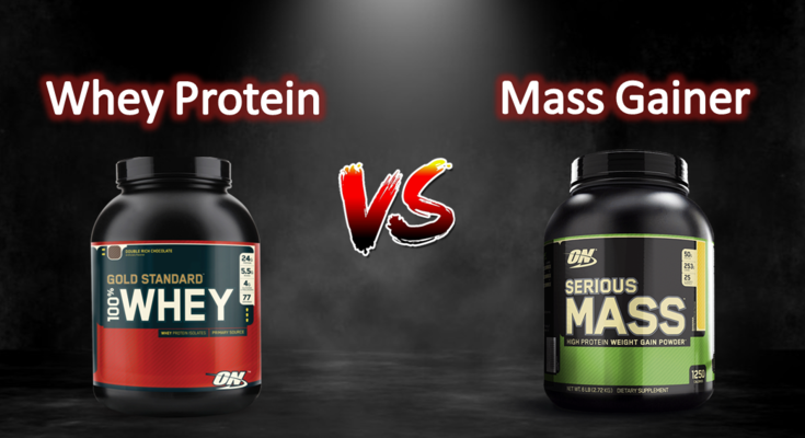 Whey Protein vs Mass Gainer